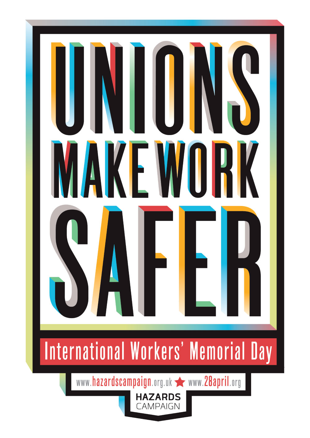 Workers Memorial Day Hazards Campaign